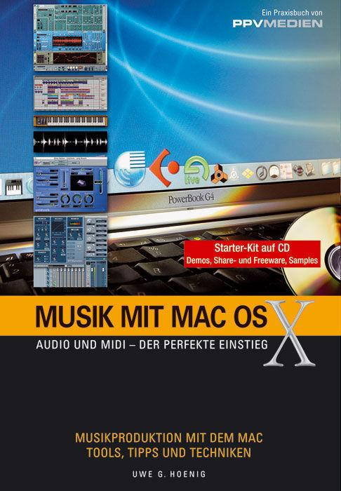 PPVMEDIEN Musik mit MacOS X /CD, Uwe G. Hoenig