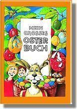Mein grosses Osterbuch