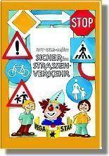 Rot-Gelb-Grün: Sicher im Straßenverkehr